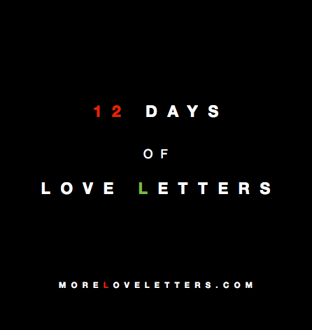 12 Days of Love Letters