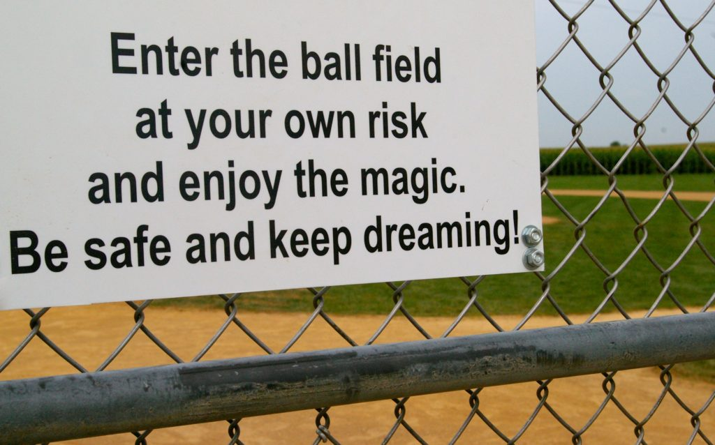 Enter at your own risk sign at Field of Dreams in Dyersville, Iowa