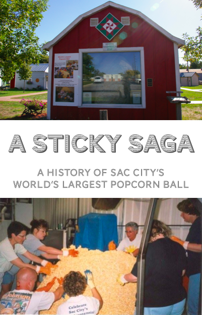 A Sticky Saga: A History of Sac City's World's Largest Popcorn Ball