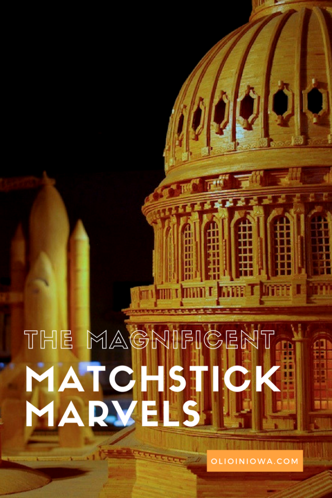 Experience the magic of Matchstick Marvels in Gladbrook, Iowa!