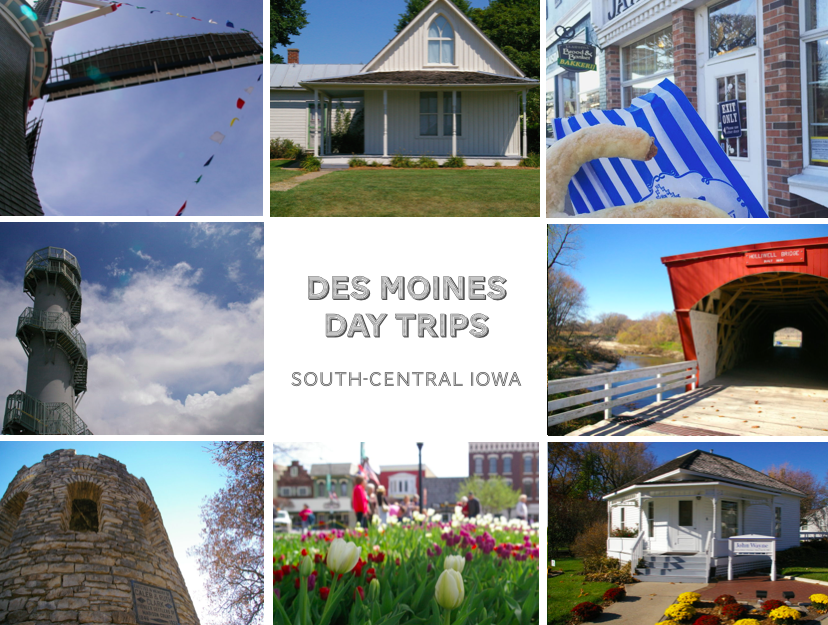 Des Moines Day Trips graphic featuring attractions across south-central Iowa