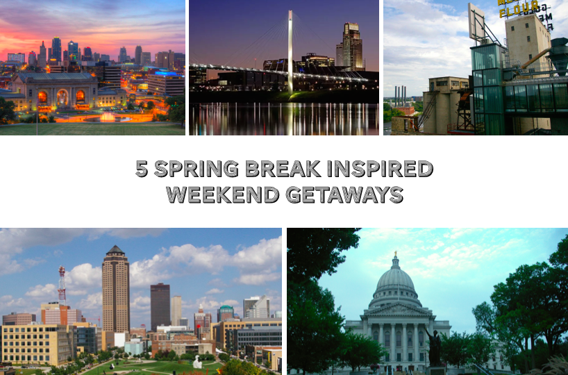 Spring Break Getaways