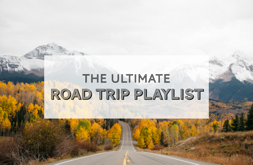 The Ultimate Road Trip Playlist Graphic