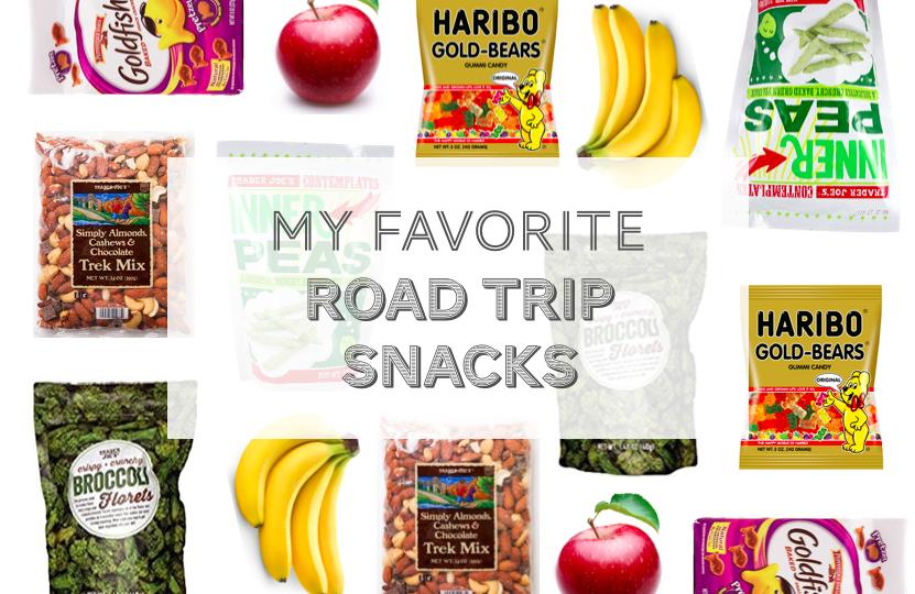 My Favorite Road Trip Snacks