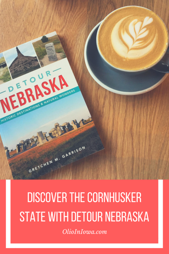Experience all the Cornhusker State has to offer with this new travel guide, Detour Nebraska, from author Gretchen Garrison