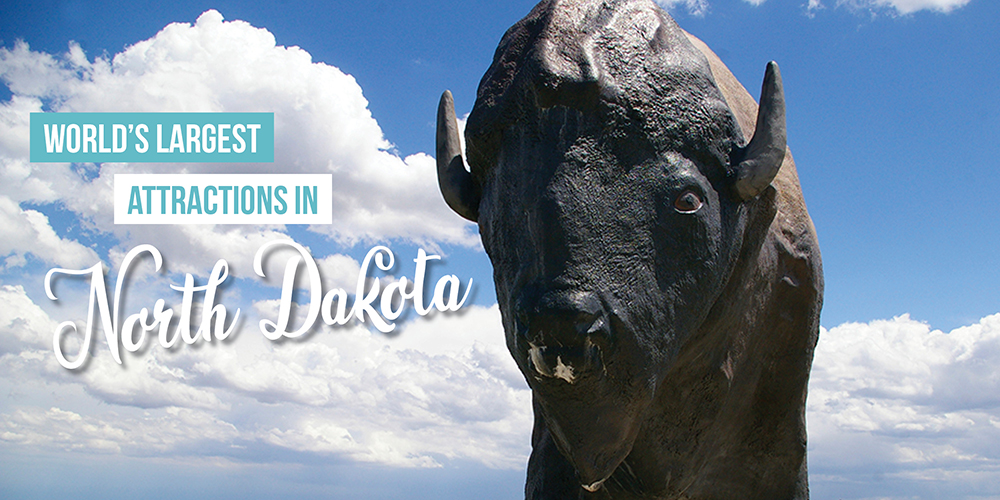 "Graphic reading ""World's Largest Things in North Dakota"" with blue cloudy sky and brown bison known as Dakota Thunder, the World's Largest Buffalo, in Jamestown, North Dakota"