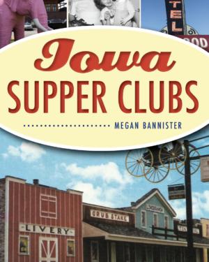 Iowa Supper Clubs