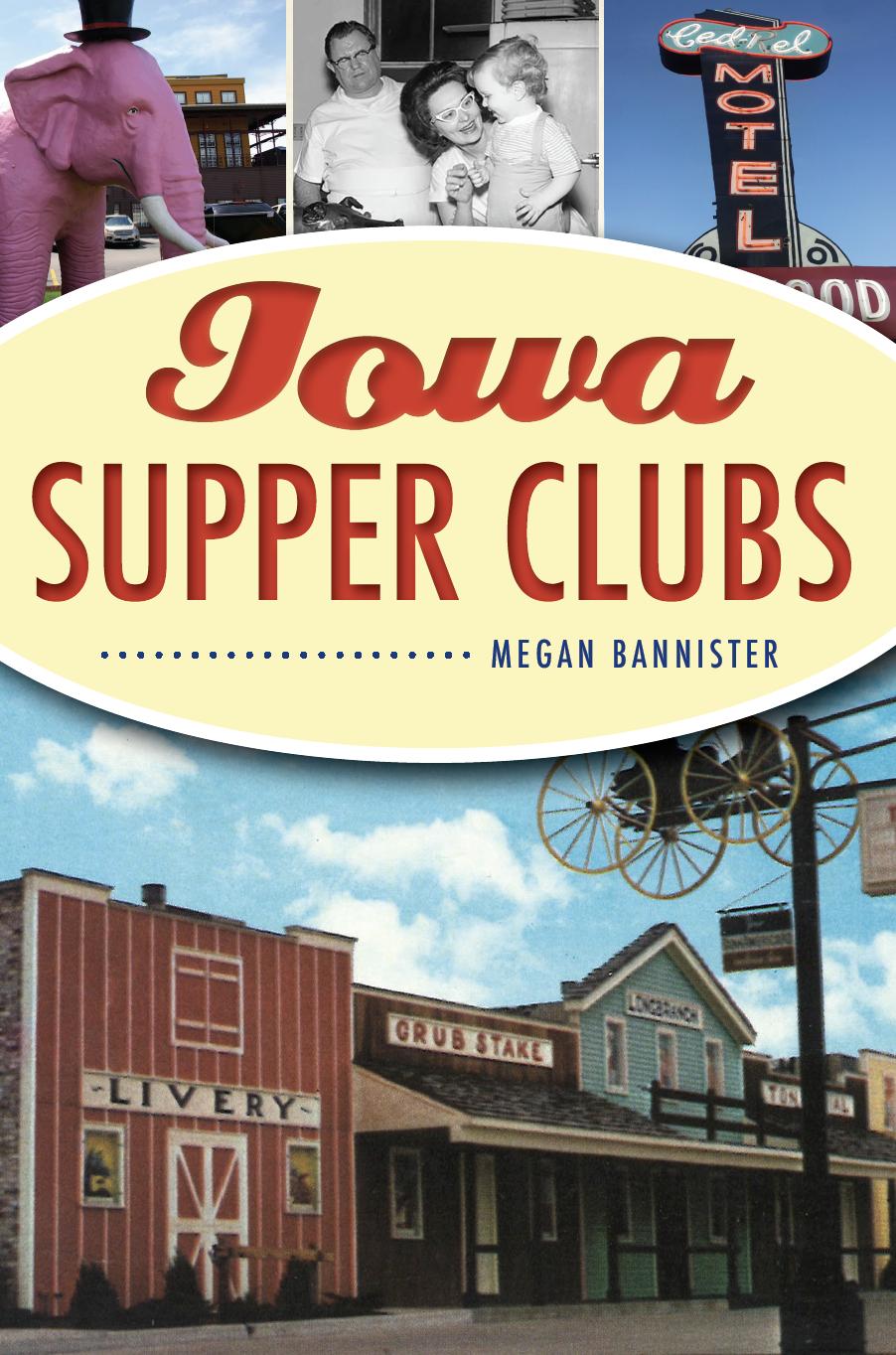 Iowa Supper Clubs Book Cover